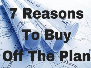 7 reasons to buy off-the-plan
